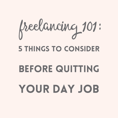 Freelancing: 5 things to consider before quitting your day job