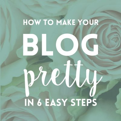 Blog design: Make your blog pretty