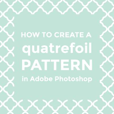 How to make a quatrefoil pattern in Photoshop / featured image