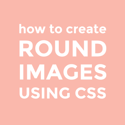 How to create round images using CSS