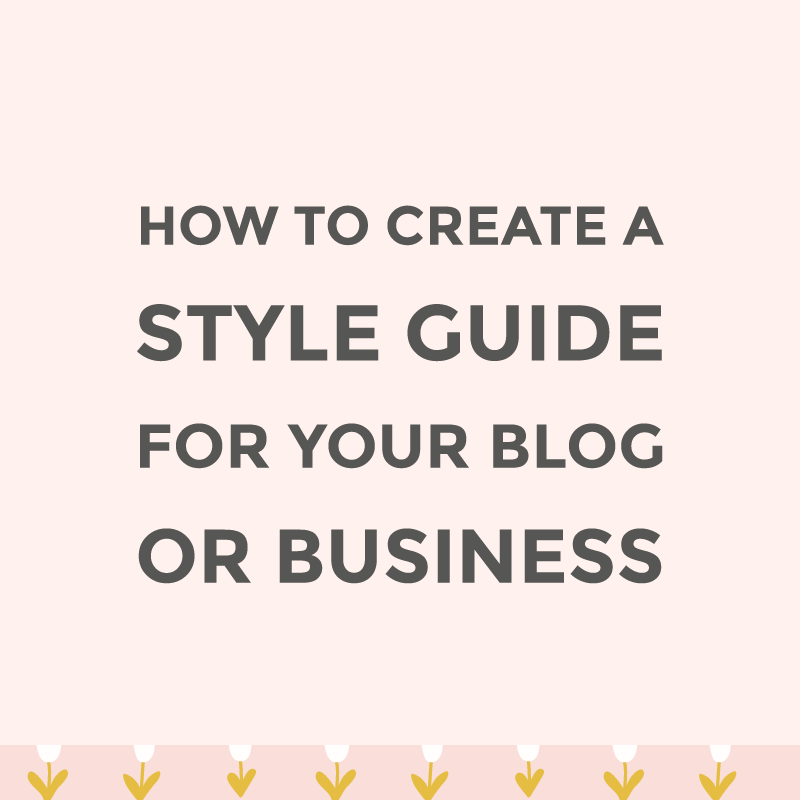 Create a style guide for your blog