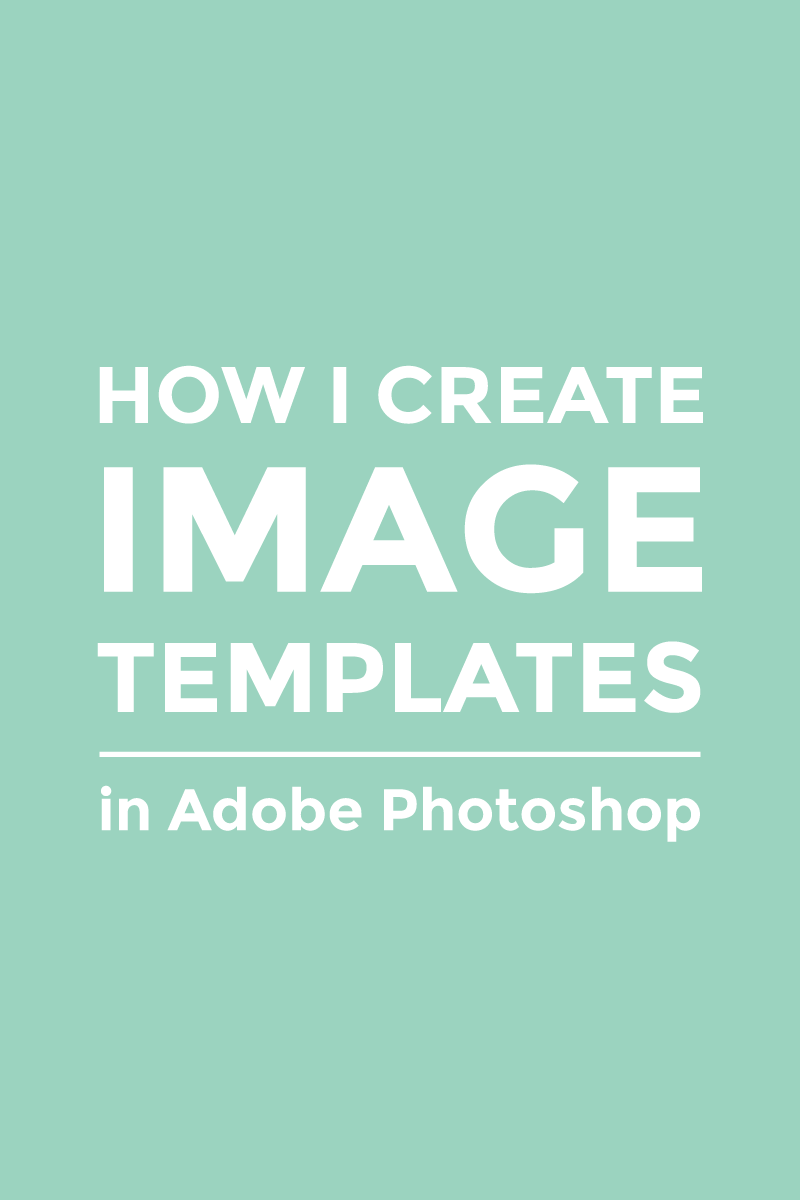 how to create a template layer in photoshop