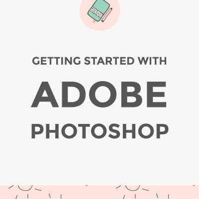 Getting started with Adobe Photoshop / featured image