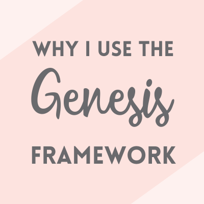 Why I use the Genesis framework for WordPress