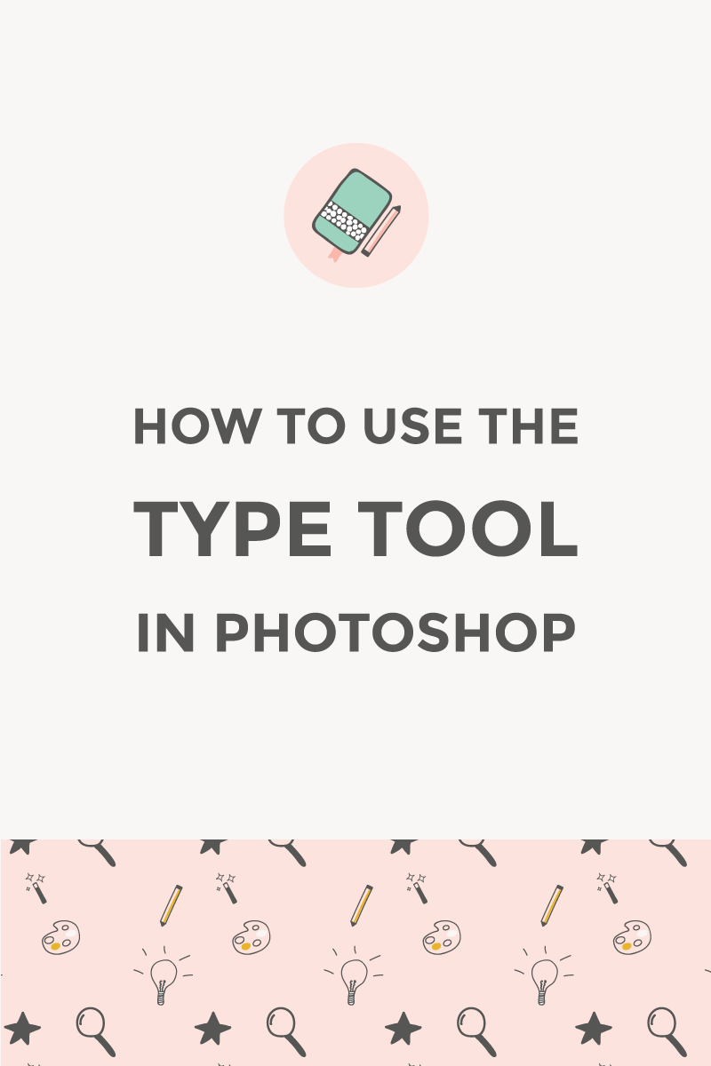 How to use the Photoshop Type Tool / featured image