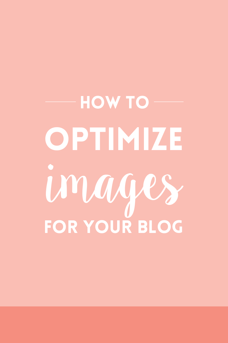 How to optimize images for your blog