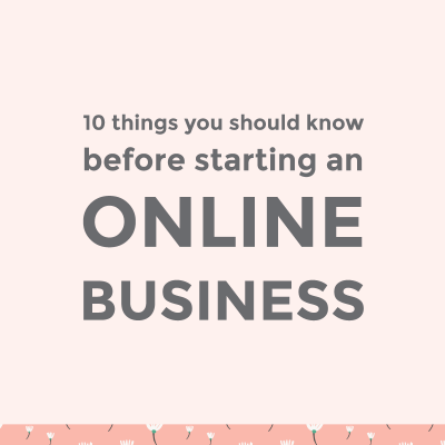 What you should know before starting an online business