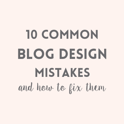 10 common blog design mistakes