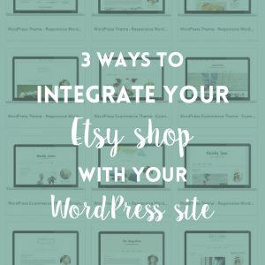 Integrate Etsy with your WordPress website