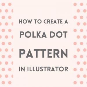 Create a polka dot pattern in Illustrator