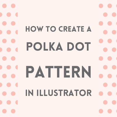Create a polka dot pattern in Illustrator