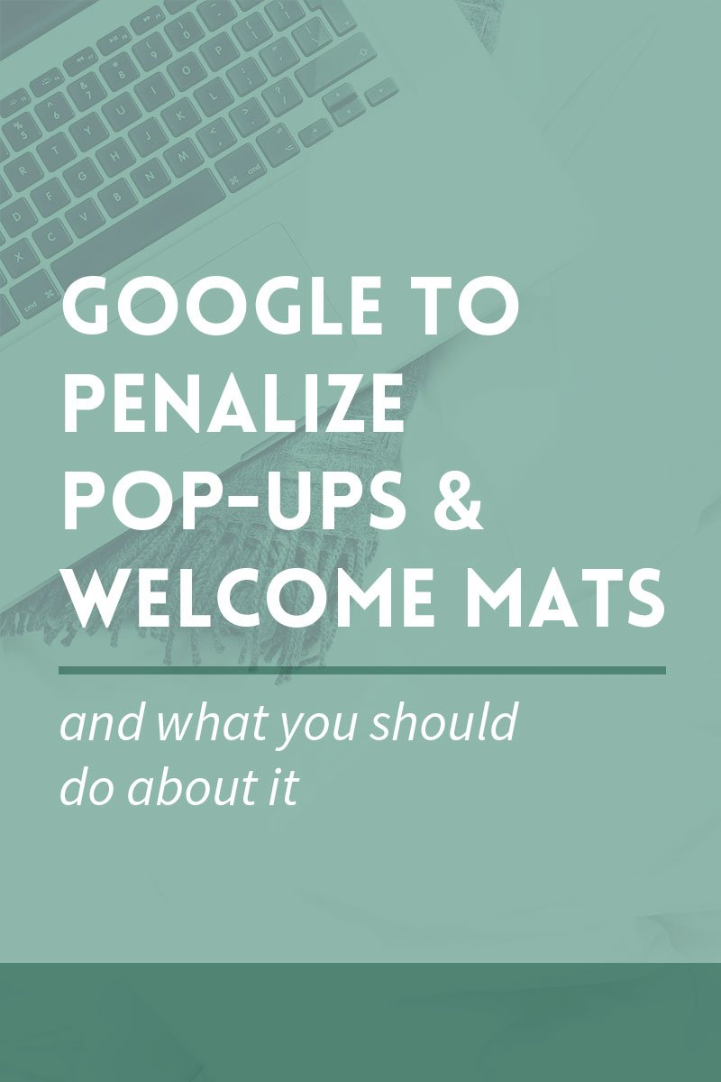 Google to penalize pop-ups and welcome mats