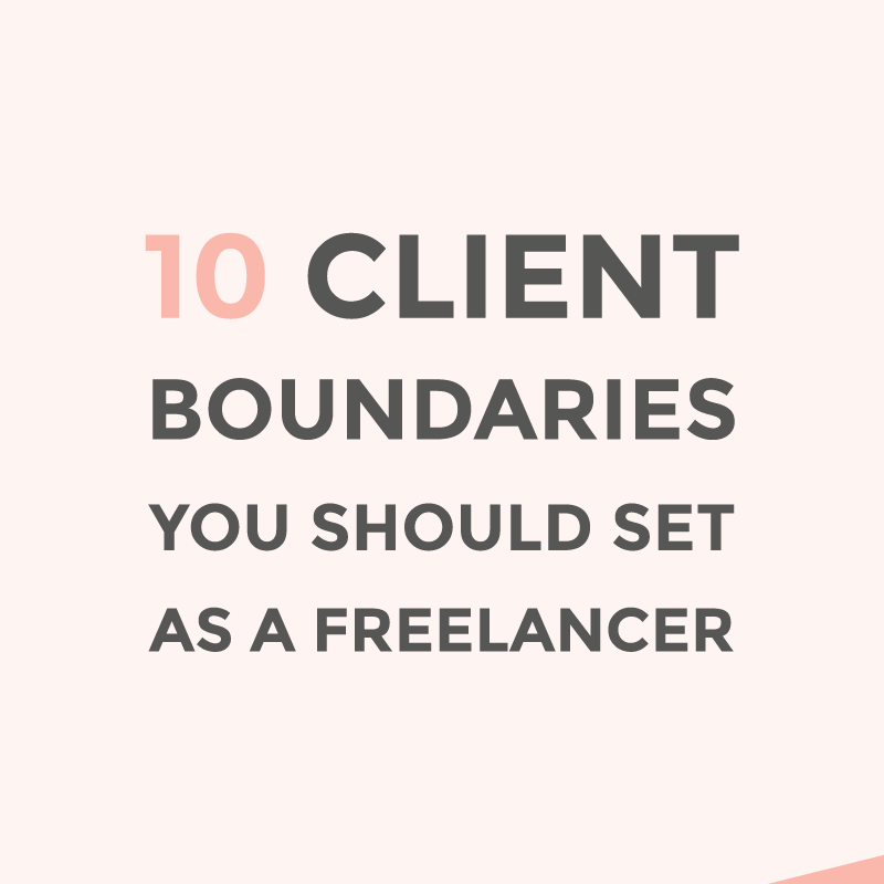 10 client boundaries you should set as a freelancer / featured image