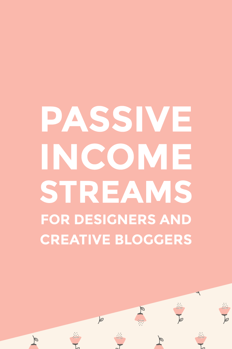 Passive income streams for designers and creative bloggers - featured image