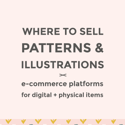Where to sell patterns and illustrations / featured image