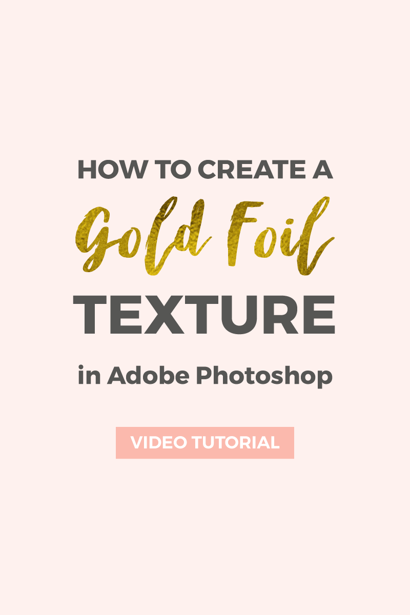 How to create a gold foil texture in Photoshop ~ Elan Creative Co