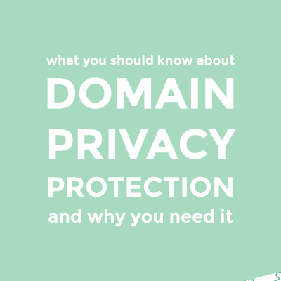What you should know about domain privacy protection