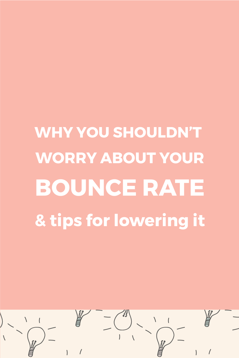 Why you shouldn't worry about a high bounce rate