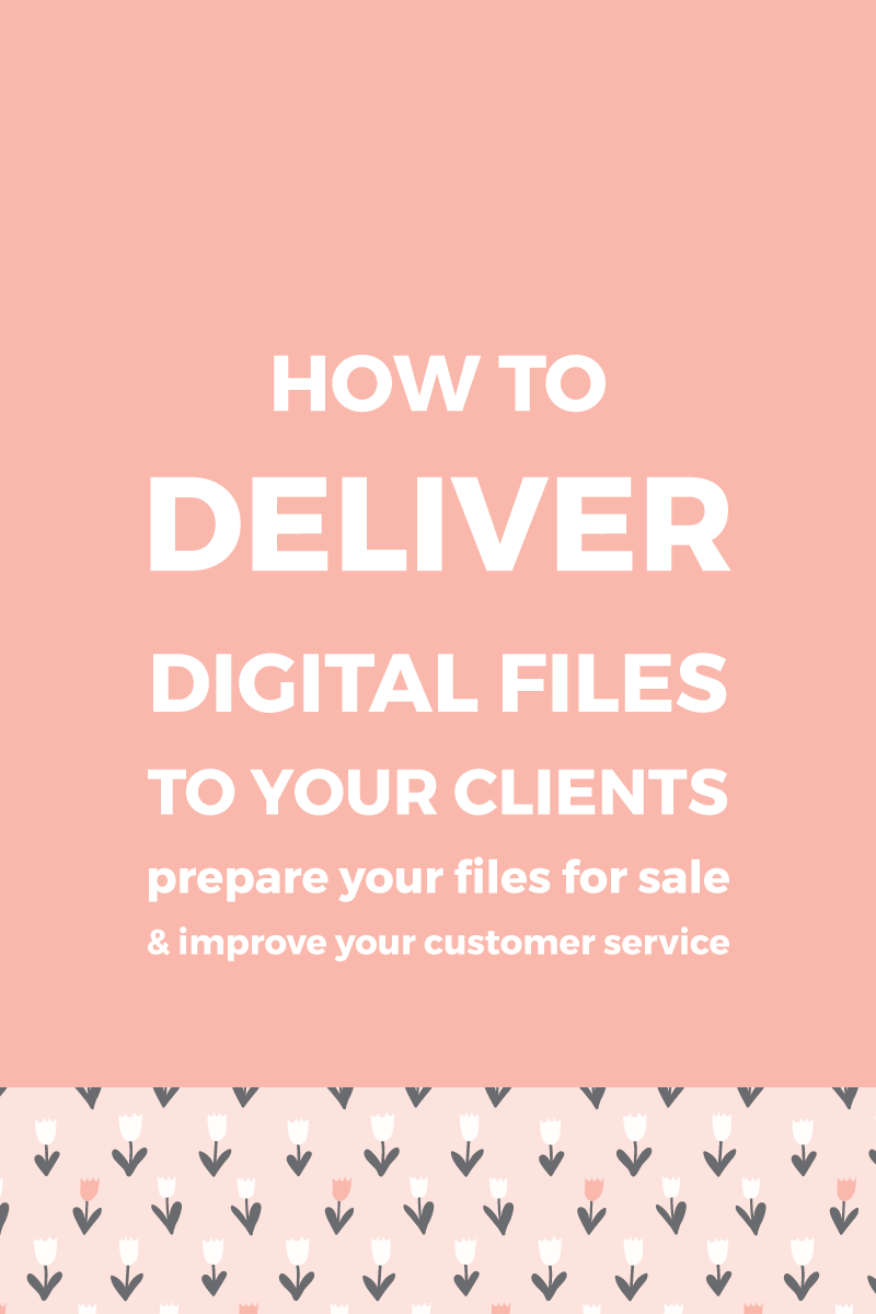 How to deliver digital files to your clients