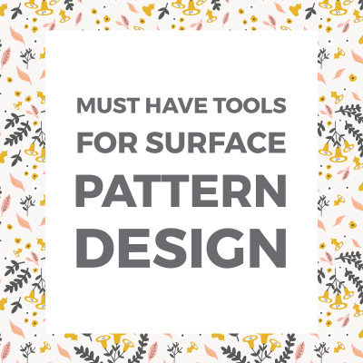 7 must-have surface pattern design tools