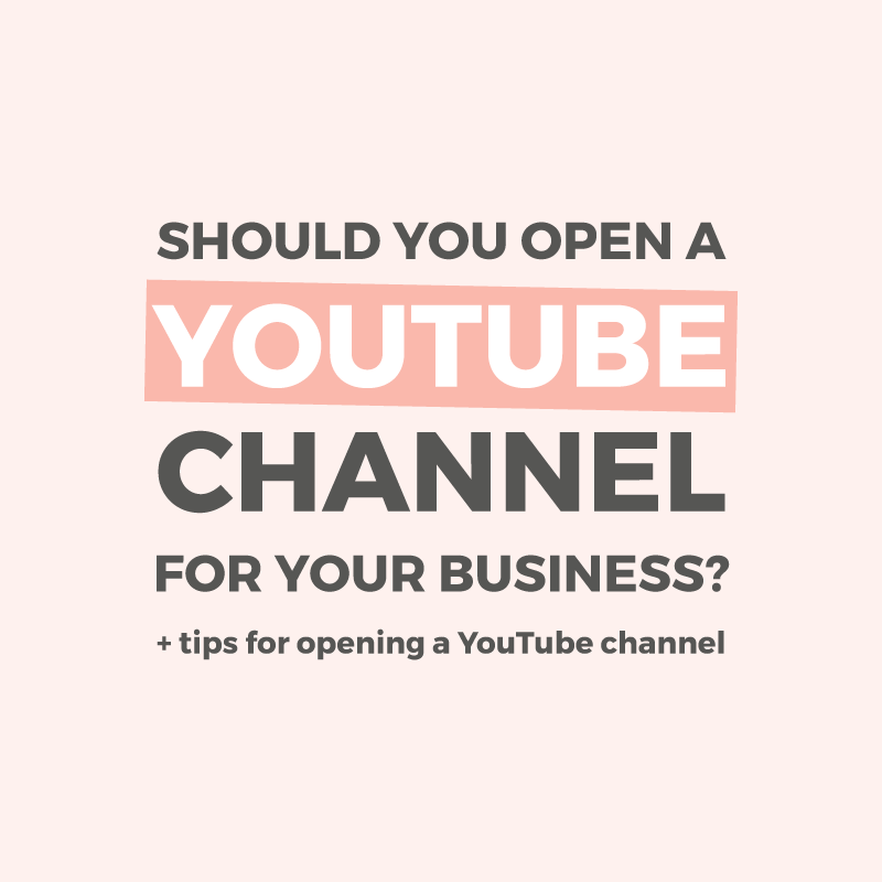 Should you open a YouTube channel for your business?
