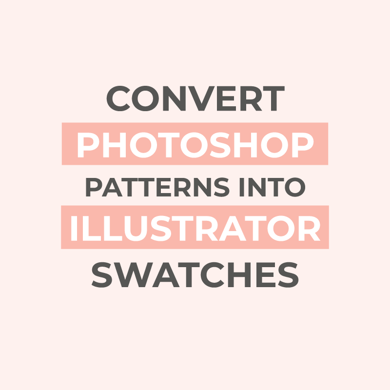 Convert Photoshop patterns into Illustrator pattern swatches