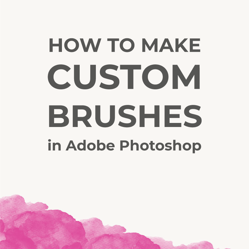 How to make custom brushes in Photoshop