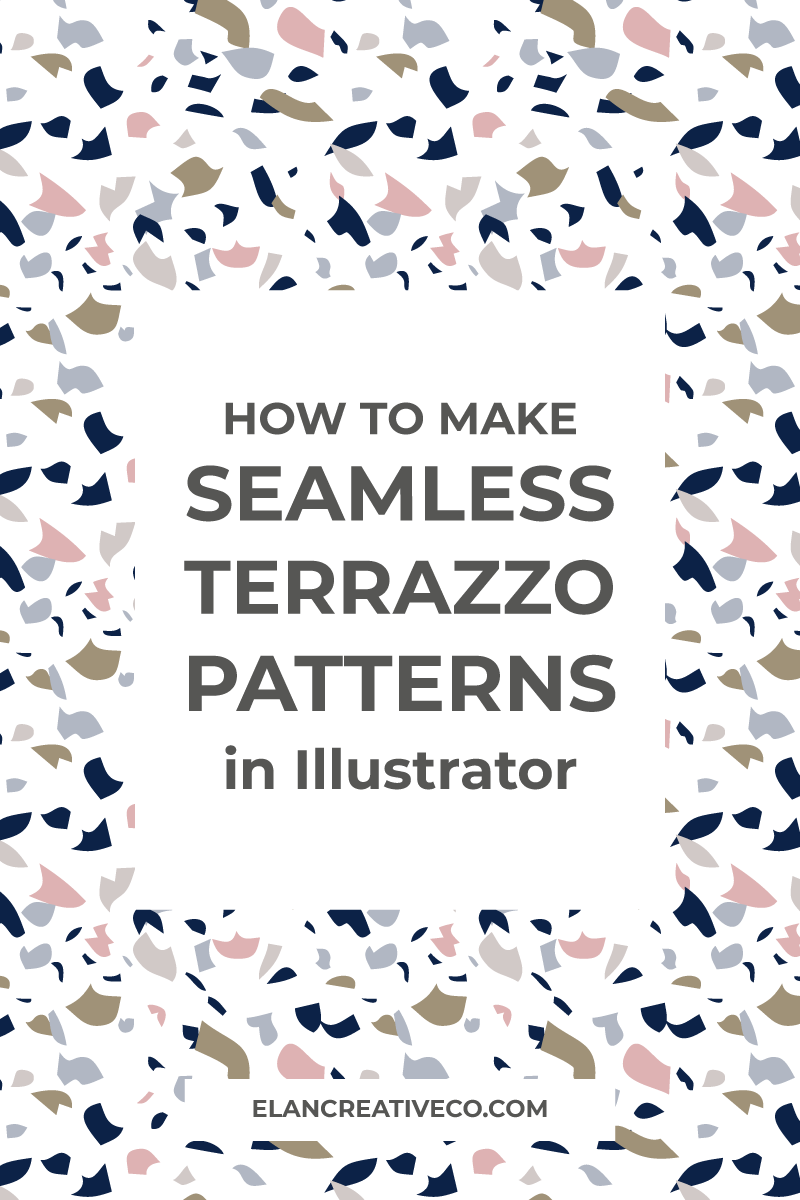 how to make terrazzo patterns in illustrator elan creative co