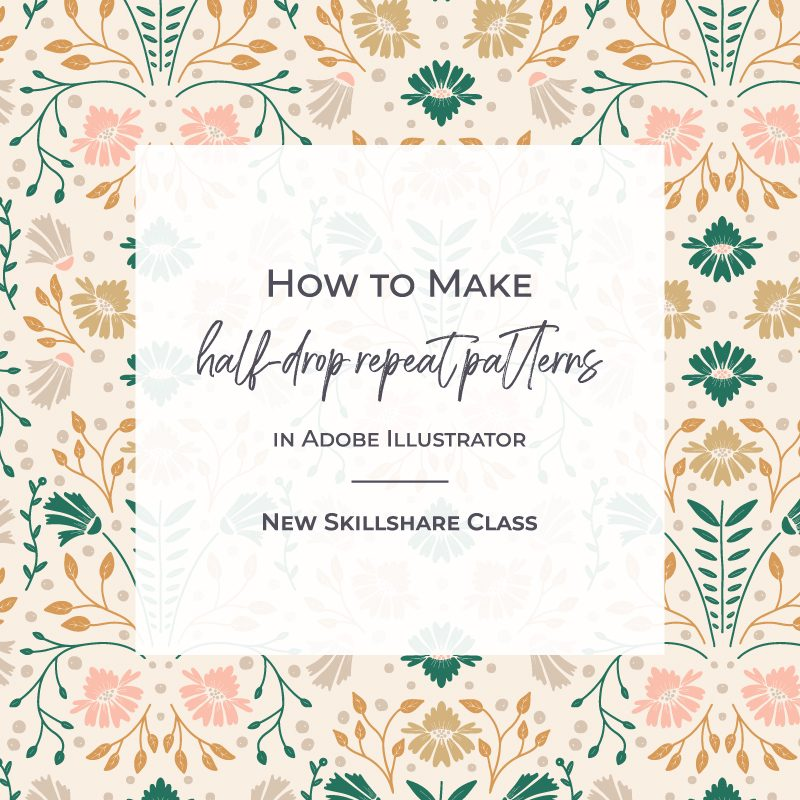 How to make half-drop repeating patterns in Adobe Illustrator - new Skillshare class